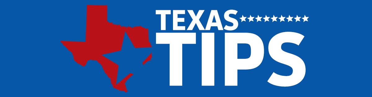 Texas Tips